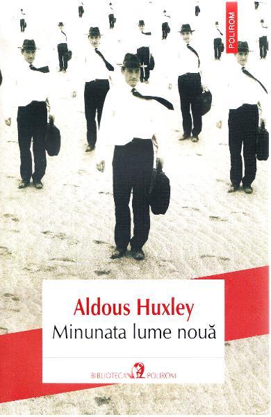 Minunata lume noua de Aldous Huxley [0]