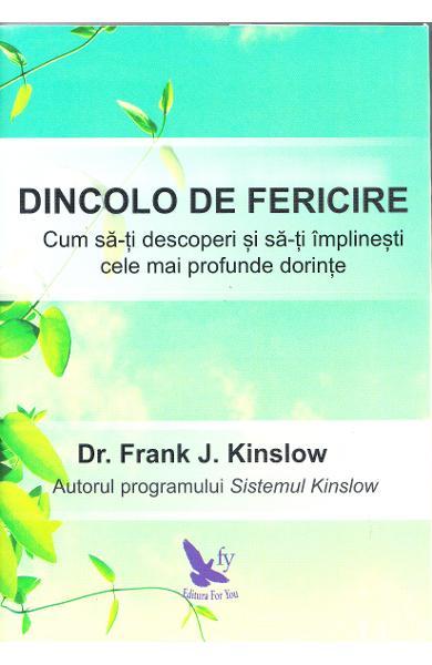 Dincolo de fericire de Frank J. Kinslow 0