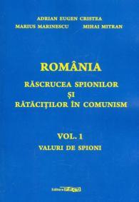 Romania rascrucea spionilor si ratacitilor in comunism de Adrian Eugen Cristea 0