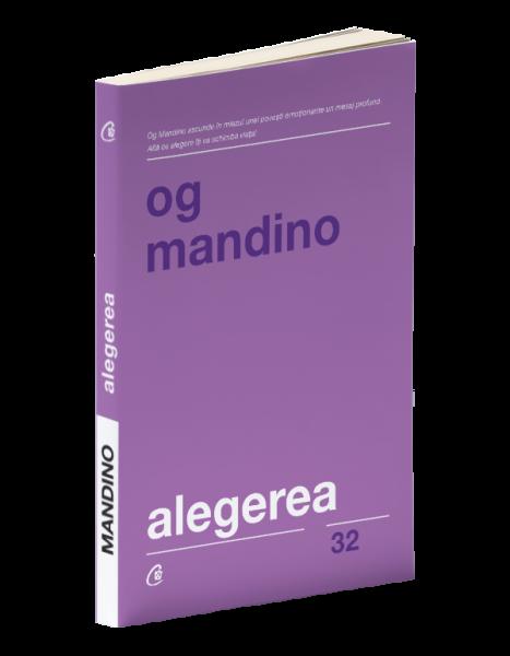 Alegerea. Editia a II - a, revizuita de Og Mandino 0
