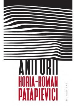 Anii urii de Horia-Roman Patapievici 0