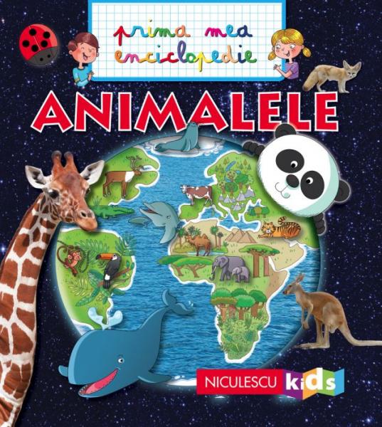 Animalele - Prima mea enciclopedie de Emmanuelle Kecir-Lepetit 0