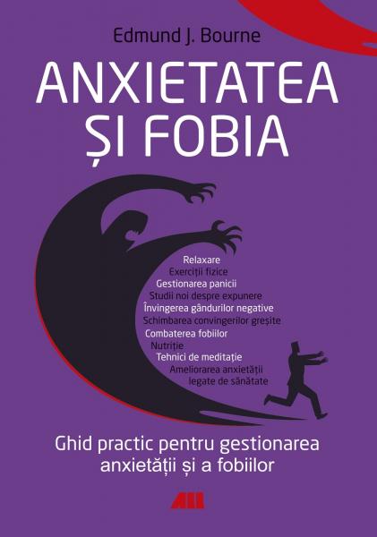 Anxietatea si fobia de Edmund J. Bourne 0