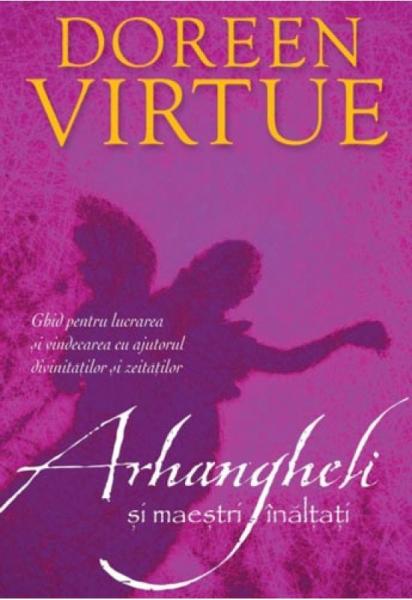 Arhangheli si maestri inaltati de Doreen Virtue