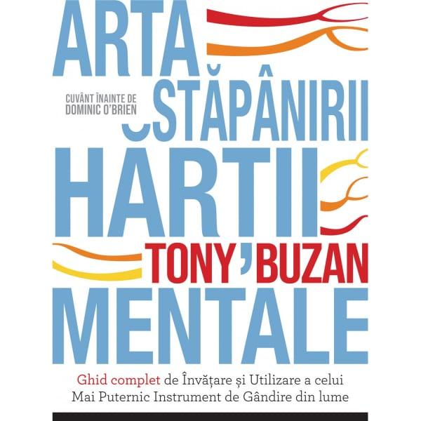 Arta stapanirii hartii mentale de Tony Buzan