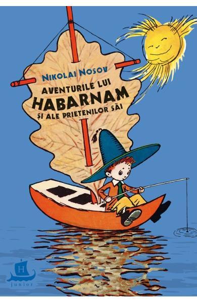 Aventurile lui Habarnam si ale prietenilor sai de Nikolai Nosov