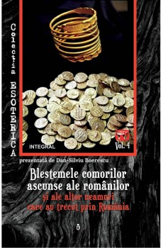Blestemele comorilor ascunse ale romanilor de Boerescu Dan-Silviu