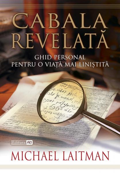 Cabala Revelata – Ghidul personal pentru o viata mai linistita 0