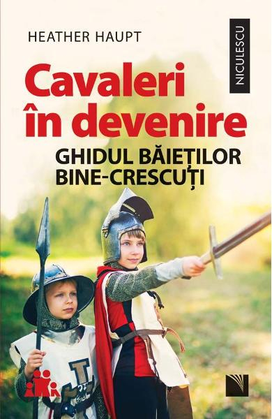 Cavaleri in devenire de Heather Haupt 0