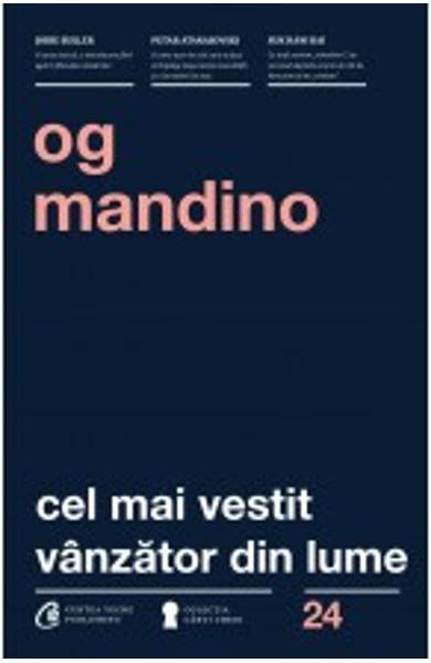 Cel mai vestit vanzator din lume de Og Mandino 0
