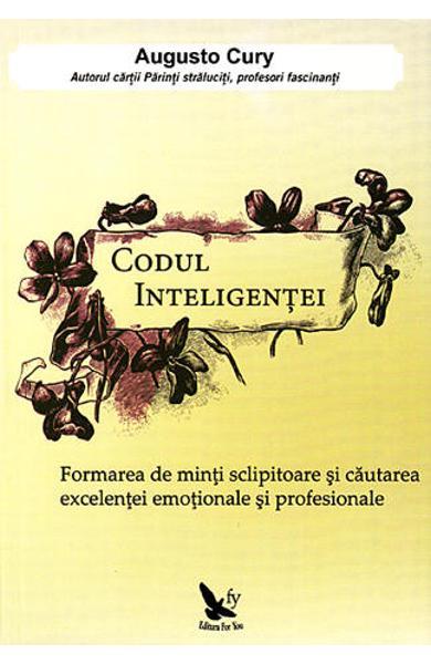 Codul inteligentei de Augusto Cury 0