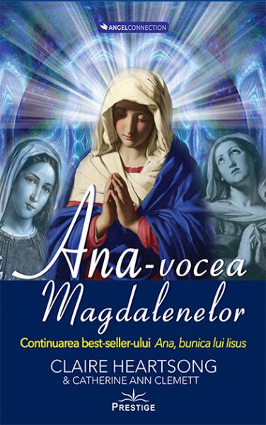 Ana, vocea Magdalenelor de Claire Heartsong, Catherine Clemett 0