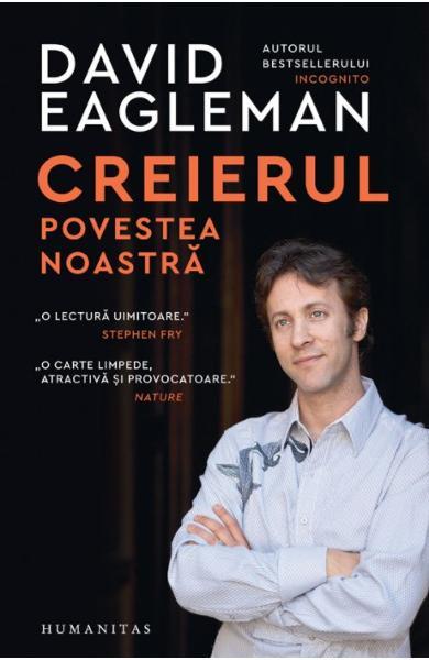 Creierul, povestea noastra de David Eagleman 0