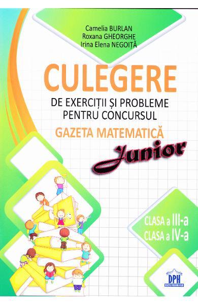 Culegere de exercitii si probleme pentru Concursul Gazeta Matematica Junior (cls. 3- 4) 0