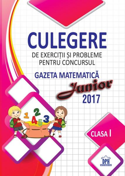 Culegere pentru concursul gazeta matematica junior - clasa I 0