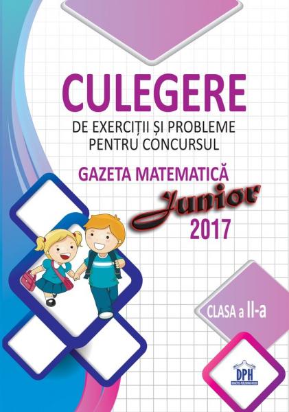 Culegere pentru concursul gazeta matematica junior - clasa a II-a 0