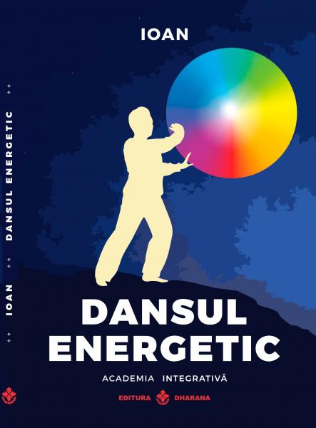 Dansul Energetic de Ioan 0