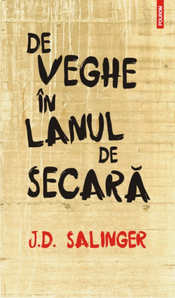 De veghe in lanul de secara de J.D. Salinger