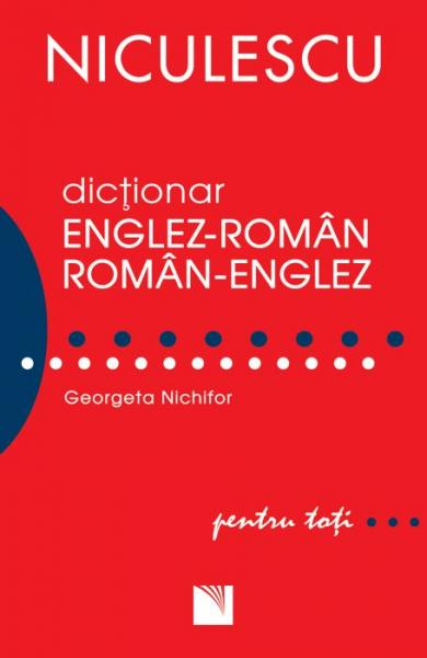 Dictionar englez-roman, roman-englez pentru toti de Georgeta Nichifor [0]
