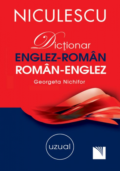 Dictionar englez-roman, roman-englez uzual de Georgeta Nichifor 0