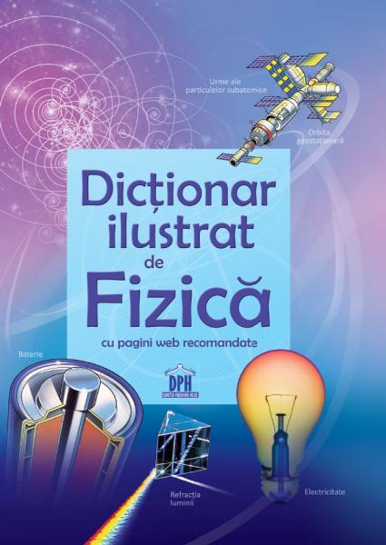 Dictionar ilustrat de Fizica 0