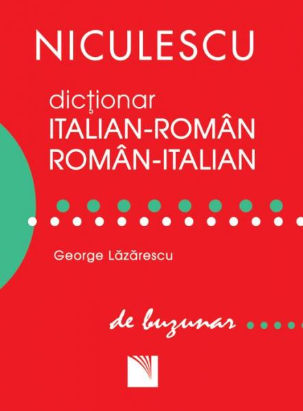 Dictionar italian-roman, roman-italian de buzunar de George Lazarescu 0