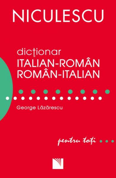 Dictionar italian-roman, roman-italian pentru toti de George Lazarescu 0
