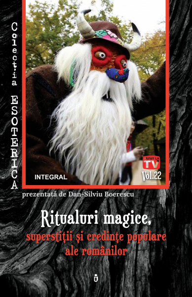 Esoterica Vol.22: Ritualuri magice de Dan-Silviu Boerescu 0