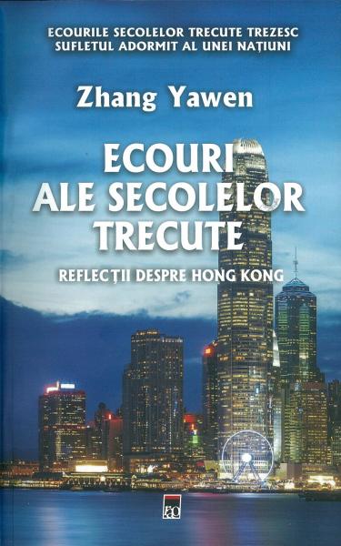 Ecouri ale secolelor trecute de Zhang Yawen 0