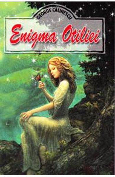 Enigma Otiliei de George Calinescu 0