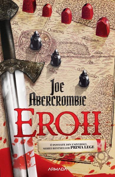 Eroii de Joe Abercrombie 0