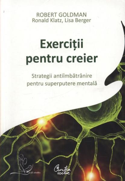 Exercitii pentru creier de Robert Goldman 0