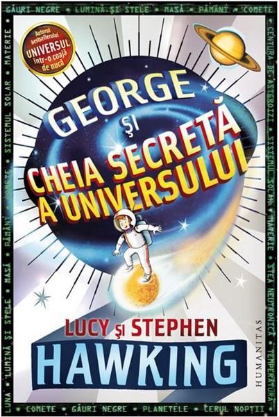 George si cheia secreta a universului de Lucy si Stephen Hawking 0
