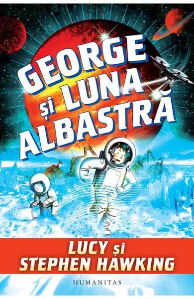 George si luna albastra de Lucy si Stephen Hawking