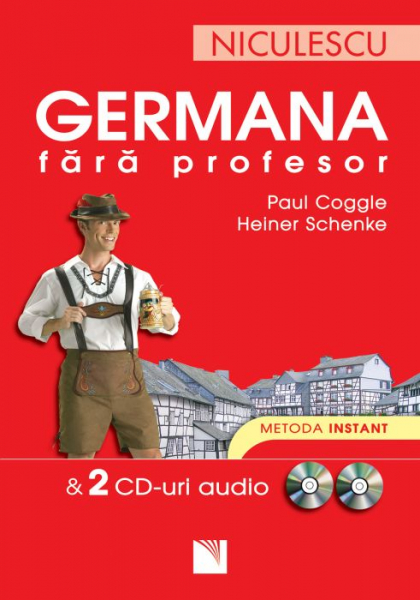 Germana fara profesor + 2 CD-uri audio de Paul Coggle, Heiner Schenke
