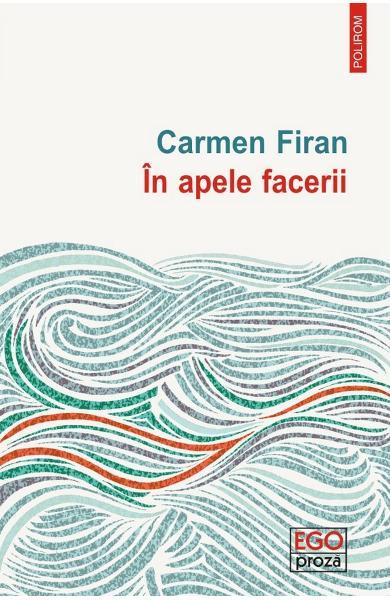 In apele facerii de Carmen Firan