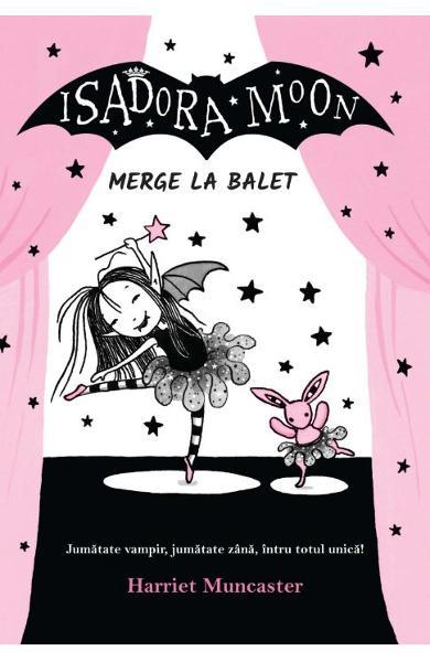 Isadora Moon merge la balet de Harriet Muncaster 0