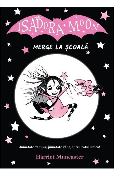 Isadora Moon merge la scoala de Harriet Muncaster 0