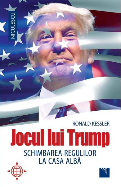 Jocul lui Trump de Ronald Kessler 0