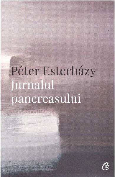 Jurnalul pancreasului de Peter Esterhazy 0