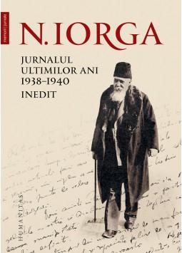 Jurnalul ultimilor ani, 1938–1940 de Nicolae Iorga 0