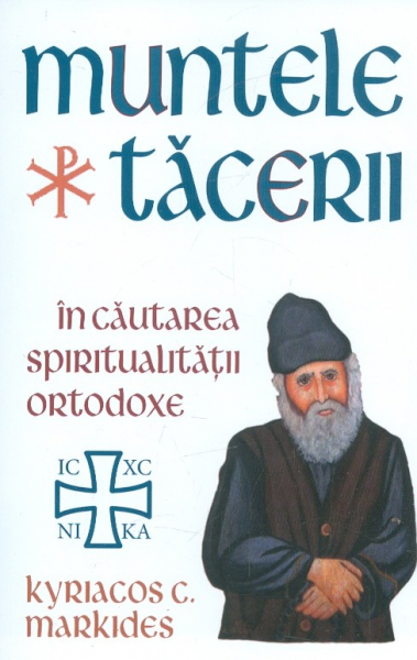 Muntele Tacerii: in cautarea spiritualitatii ortodoxe [0]