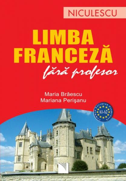 Limba franceza fara profesor de Maria Braescu, Mariana Perisanu 0