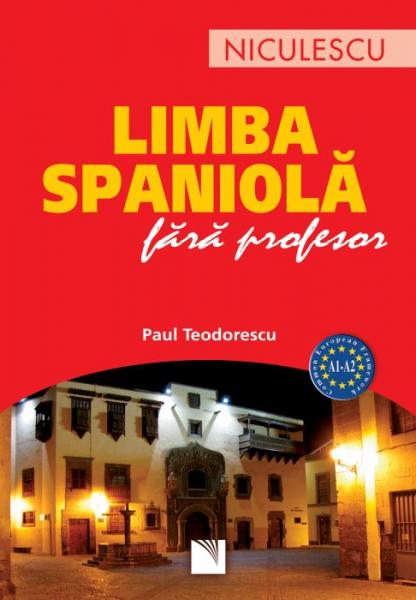 Limba spaniola fara profesor de Paul Teodorescu