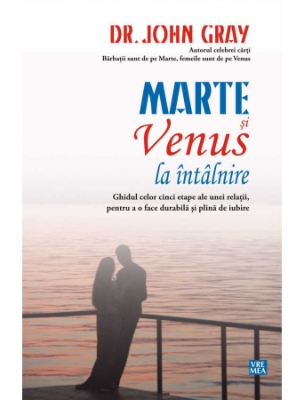 Marte si Venus la intalnire de Dr. John Gray 0