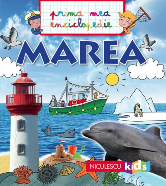 MAREA. Prima mea enciclopedie de Emmanuelle Kecir-Lepetit 0