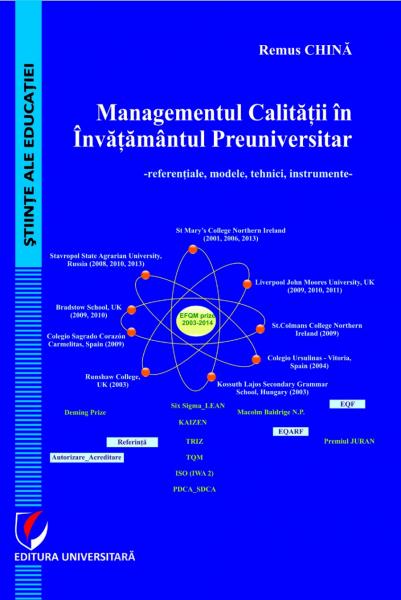 Managementul calitatii in invatamantul preuniversitar. Referentiale, modele, tehnici, instrumente de Remus China 0