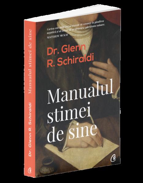 Manualul stimei de sine de Glenn R. Schiraldi 0