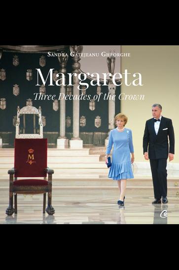 Margareta. Three decades of the Crown: 1990-2020 de Sandra Gatejeanu Gheorghe [0]