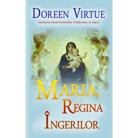 Maria, Regina Ingerilor de Doreen Virtue 0